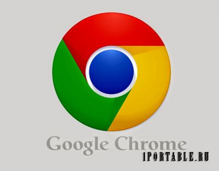 Google Chrome 34.0.1847.131 Rus Portable - �������� ������� �� Google