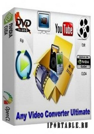 Any Video Converter Ultimate 5.7.2 Portable by PortableAppZ - DVD риппер, конвертер, загрузчик видео, видео редактор, плеер