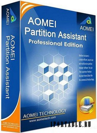 AOMEI Partition Assistant Professional Edition 5.5.8 Portable + BootCD – продвинутый менеджер жесткого диска
