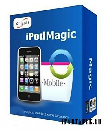 Xilisoft iPod Magic Platinum 5.6.8.20141112 portable by antan