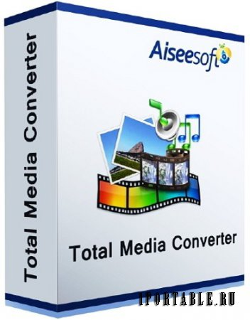 Aiseesoft Total Media Converter 8.0.12 portable by antan