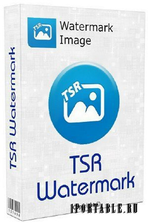 TSR Watermark Image Software Pro 3.5.6.9 + Portable