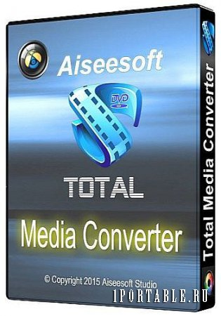 Aiseesoft Total Media Converter 8.1.8 En Portable by Baltagy – медиа/DVD конвертер + видео редактор + видеоплеер