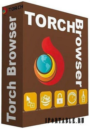 Torch Browser 55.0.0.12079 Portable + Расширения - быстрый, безопасный веб-браузер с дополнительными функциями