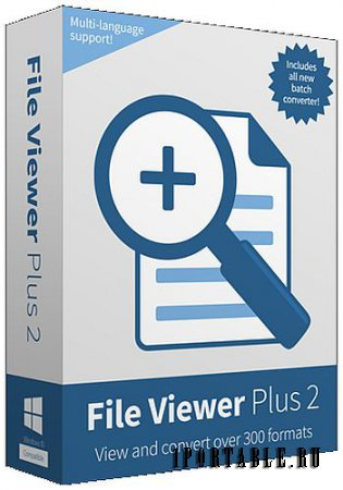 File Viewer Plus 2.2.0.45 En Portable - Универсальная программа для работы с файлами