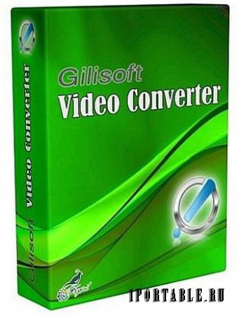 GiliSoft Video Converter 10.5.0 Portable by elchupakabra - Конвертация видео + видеоплеер