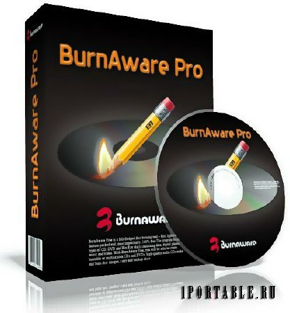 BurnAware Professional 11.7 RePack & Portable by KpoJIuK